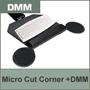 Micro Cut Corner w/ Dual Micro Mouse